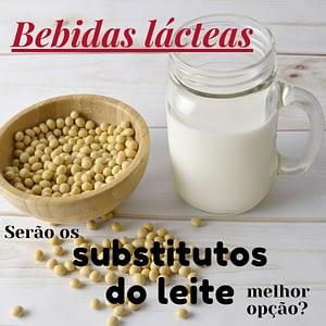 bebidas lacteas: Substitutos do leite de vaca