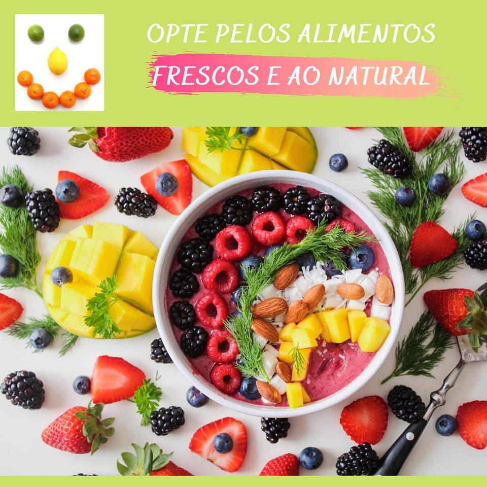 consumir alimentos frescos e naturais