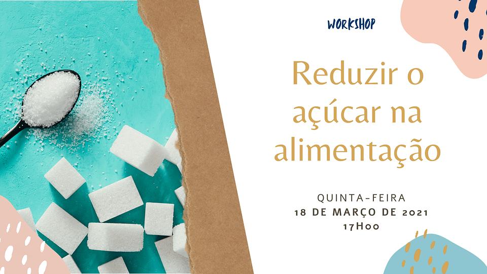 workshop reduzir o açúcar alimentação saudável